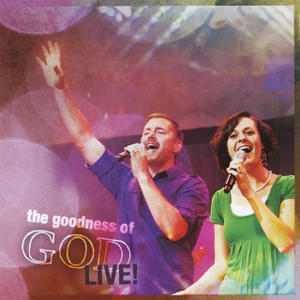 The Goodness of God - Live